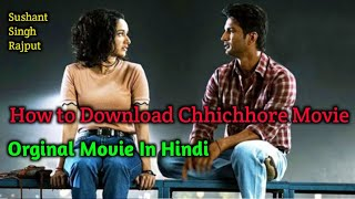 How to Download Chhichhore Movie Orginal | Sushant Singh Rajput Chhichhore Movie | Chhichhore Movie