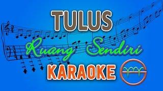 TULUS - Ruang Sendiri (Karaoke Lirik Chord) by GMusic