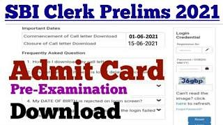SBI Clerk Prelims Admit Card 2021 | SBI Clerk Prelims Exam Date 2021 | SBI Clerk Exam date 2021