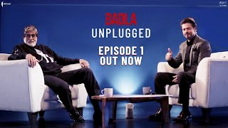 Unplugged | Episode 1 | Amitabh Bachchan | Shah Rukh Khan | Badla Promotions