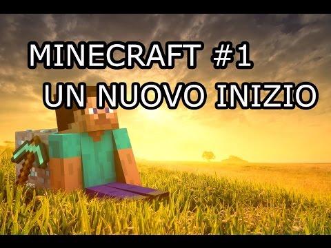 Minecraft #1 - Un nuovo inizio
