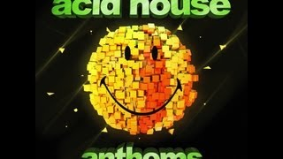Acid House Anthems: 3 Minute Mix Official