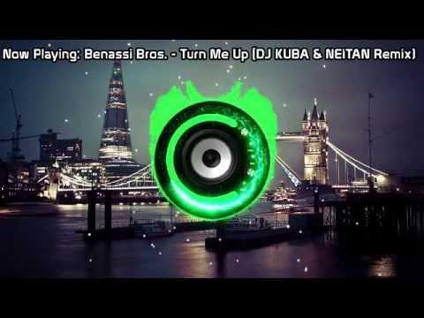 Benassi Bros. - Turn Me Up (DJ KUBA & NEITAN Remix) (Bass Boosted)