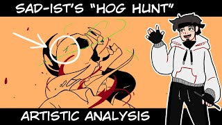 "SAD-ist's ""Hog Hunt"" 