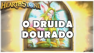 HEARTHSTONE - O DRUIDA DOURADO! (STANDARD QUEST RAMP DRUID)