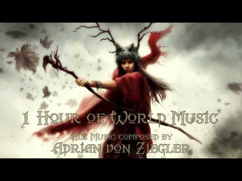 1 Hour of World Music by Adrian von Ziegler