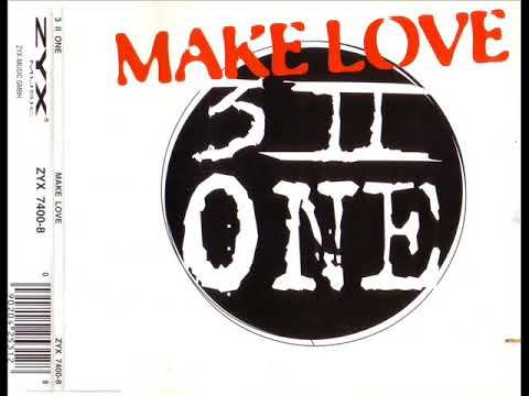 3 2 one make love extended version
