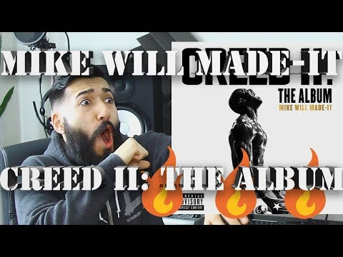 "Mike WiLL Made-It ""CREED II: THE ALBUM"" FIRST REACTION AND REVIEW #beardedkingface"