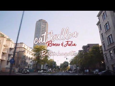 Download Cat Ballou - Romeo & Julia (Das Balkonkonzert)