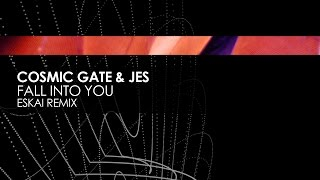 Скачать Cosmic Gate JES Fall Into You Eskai Remix