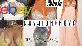 Luxury Summer Clothing Haul: Ebay - Hot Miami Styles - Fashion Nova - Shein