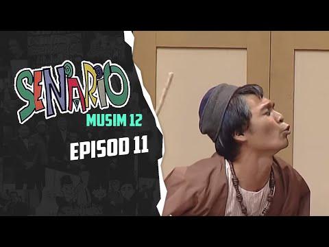 Senario (Season 12) | Episod 11