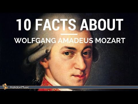 Mozart  10 facts about Wolfgang Amadeus Mozart  Classical Music History
