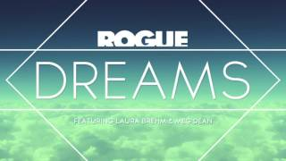 Rogue ft. Laura Brehm - Dreams
