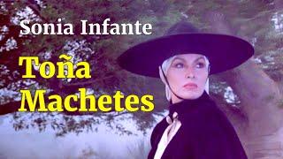 Toña Machetes - Película Completa de Sonia Infante