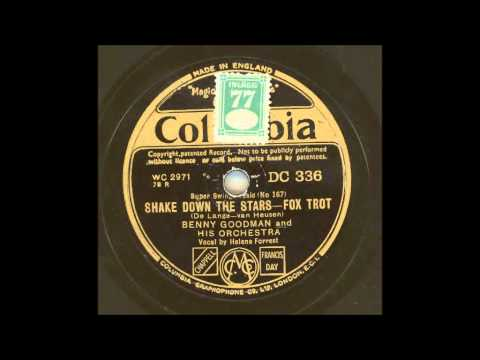 BENNY GOODMAN AND HIS ORCHESTRA - SHAKE DOWN THE STARS
