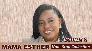 Mama Esther Nonstop Collection Vol 2