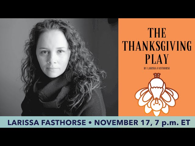 TalkBack with Playwright Larissa Fasthorse Presented by the National Writers Series