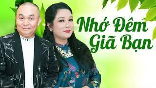 Nhớ Đêm Giã Bạn - Xuân Hinh ft Thanh Thanh Hiền | Song Ca Hay Nhất