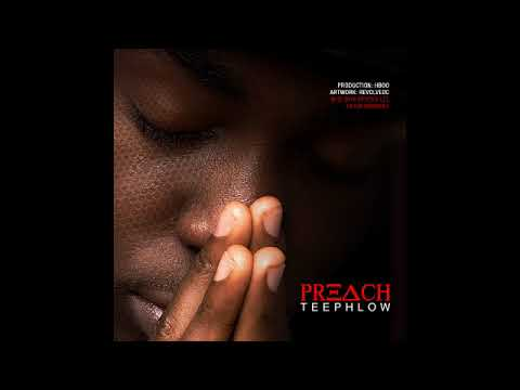 TeePhlow - Preach[Strongman Reply] (Produced by HBOo)