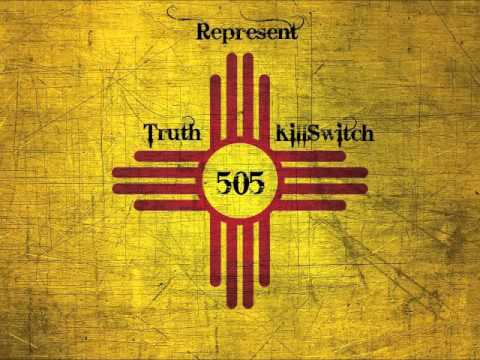 KillSwitch & Truth- Represent 505 (New Mexico Song)