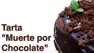 Tarta Muerte Por Chocolate Youtube