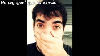 """Canción - """"No soy igual que los demás""""  (Alvaro HM)"""