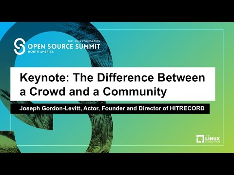 Keynote: The Difference Between a Crowd and a Community - Joseph Gordon-Levitt