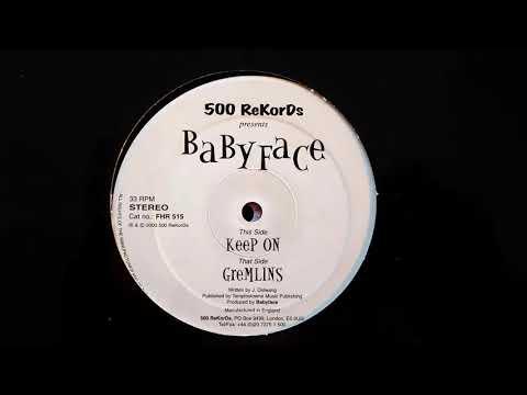 Babyface - Gremlins // 500 ReKorDs (2000)