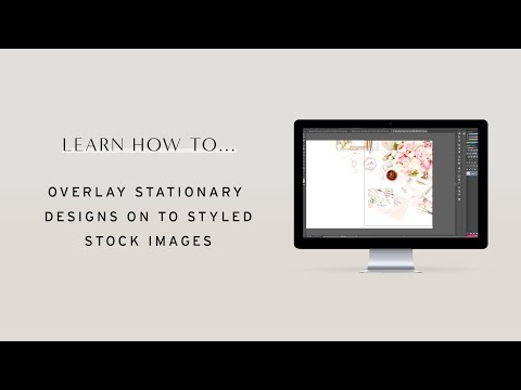How to overlay stationery designs onto styled stock images