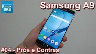 Neste vídeo mostro os pontos a favor e contra do Samsung Galaxy A9 ...