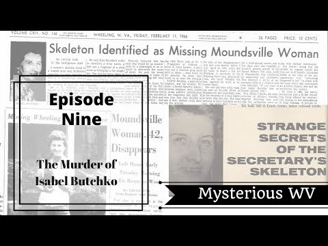 Who Murdered Isabel Butchko? | MysteriousWV