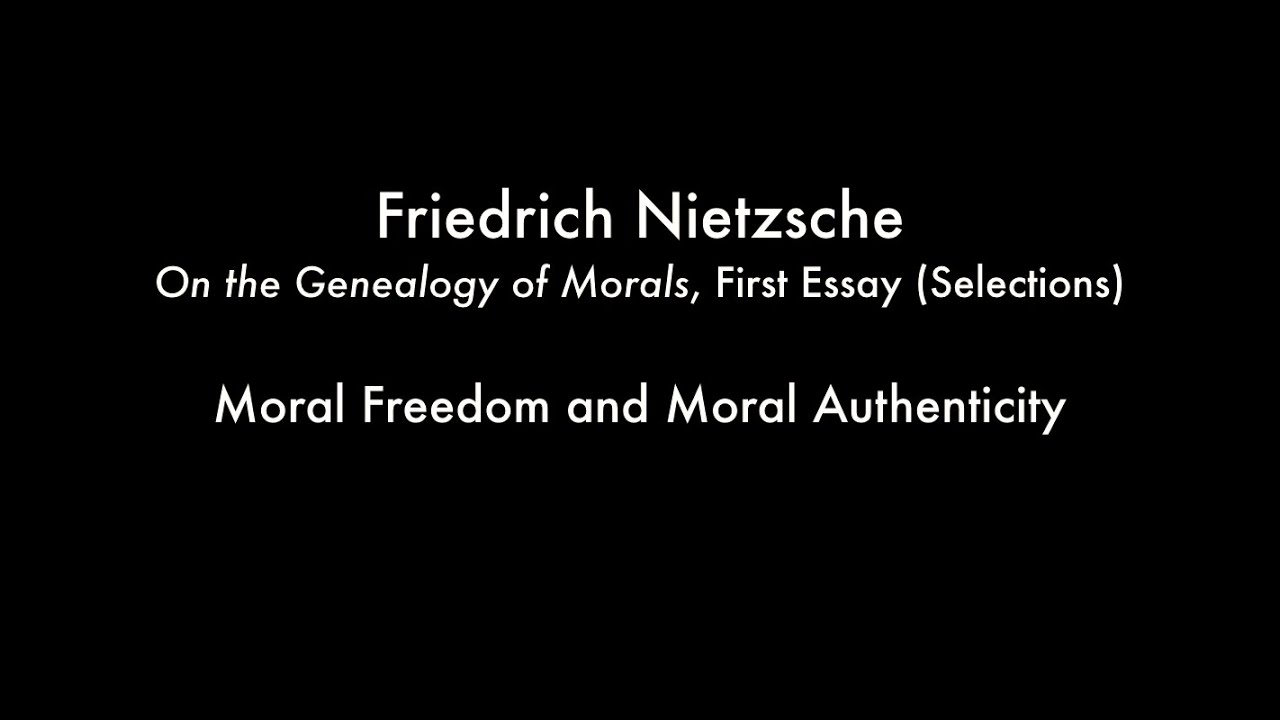 nietzsche essay nietzsche essay nietzsche essay friedrich moral dom and moral authenticity nietzsche on the genealogy