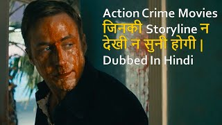 Top 10 Best Action Crime Movies Dubbed In Hindi All Time Hit
