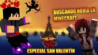 BUSCANDO NOVIA EN MINECRAFT ♥ ¬ SKYWARS ¬ ESPECIAL SAN VALENTÍN ♥