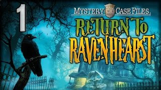 Mystery Case Files 5: Return to Ravenhearst [01] w/YourGibs - RETURN TO MANSION - OPENING - Part 1