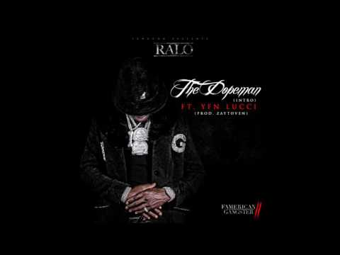 Ralo Famerica Ft .YFN Lucci - The Dopeman (Prod.Zaytoven)