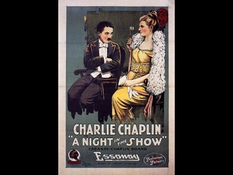 A Night in the Show w/ Charlie Chaplin [FULL][1080p]