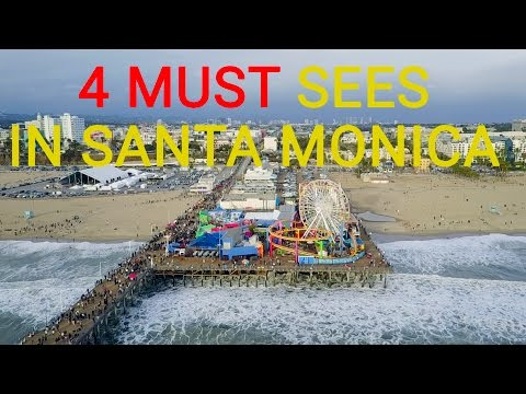 4 MUST SEES || SANTA MONICA