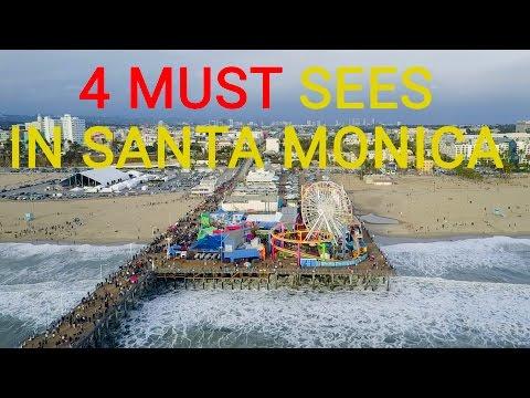 4 MUST SEES || SANTA MONICA