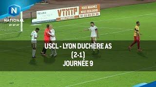 J9 : USCL - Lyon Duchère AS (2-1), le résumé