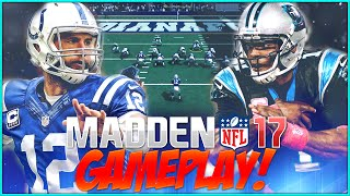 Madden NFL 17 Gameplay! FULL GAME! Cam Newton vs Andrew Luck!!!