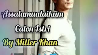 Gambar cover Assalamualaikum Calon Istri| Miller Khan| (Ost. Assalamualaikum Calon Imam SCTV)| (Video Lirik)