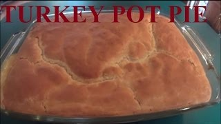Turkey Pot Pie! Great Way To Use Up Leftover Turkey! Video Recipe!