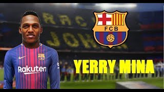 Yerry Mina 2018 ● Welcome To FC Barcelona ● Defending Skills & Tackles