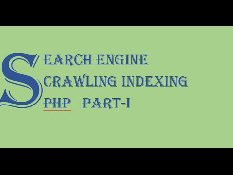 Crawling and Indexing for Search Engine in PHP part 1