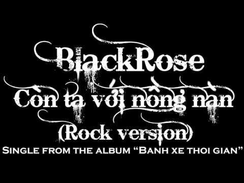 Còn ta với nồng nàn (rock version) - Blackrose rock band