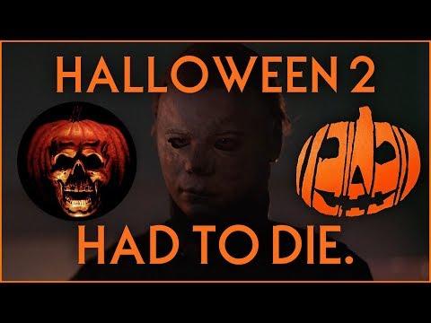 Why Halloween 2018 Had to Kill Halloween 2 - Video Essay