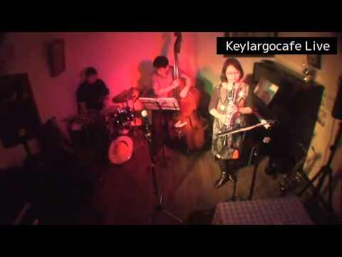 キーラーゴライブ2015/11/14Adult Oriented Jazz後半
