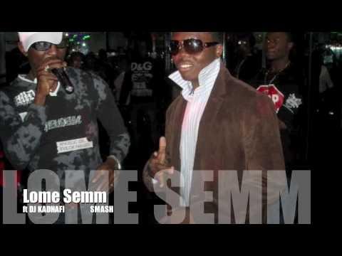 TOGO MUSIC) LOME SEMM feat DJ KADHAFI(SMASH) new 2010